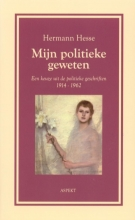 Hermann  Hesse Mijn politieke geweten