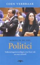 Coen  Verbraak Kijken in de ziel : Politici
