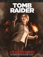 Gail  Simone, Rhianna  Pratchett Tomb Raider 4 de duistere waarheid