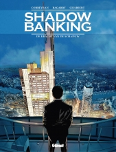 Chabbert,,Eric/ Corbeyran,,Eric Shadow Banking Hc01