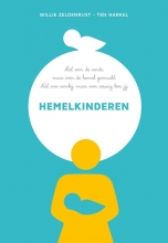 Willie Zeldenrust , Hemelkinderen