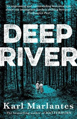 Marlantes, Karl,Deep River