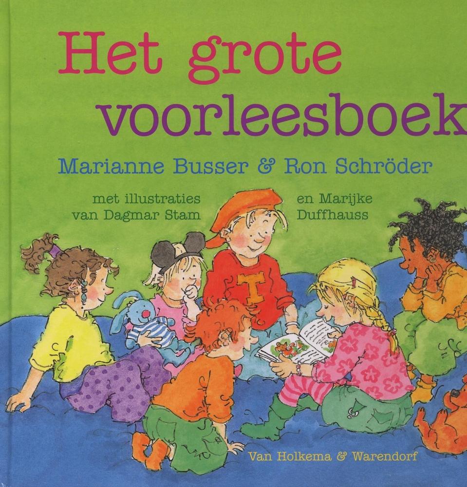 Marianne Busser, Ron Schröder,Het grote voorleesboek