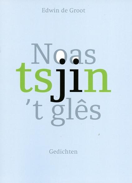 Edwin de Groot,Noas tsjin `t glês