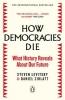 <b>Levitsky Steven &amp; D.  Ziblatt</b>,How Democracies Die
