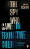 J. le Carre, Spy Who Came in from the Cold (penguin Essentials)