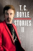 Boyle, T. C., T. C. Boyle Stories
