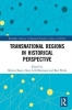 Ben Wubs,   Hein A. M. Klemann, Transnational Regions in Historical Perspective