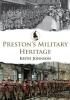 Johnson, Keith, Preston`s Military Heritage