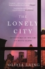 <b>O. Laing</b>,Lonely City