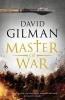 David Gilman, Master of War