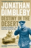Jonathan Dimbleby, Destiny in the Desert