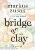 Zusak Markus, Bridge of Clay