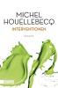 Houellebecq, Michel,   Faust, Hella, ,Interventionen