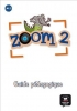 ,<b>Zoom 2, guide p?dagogique</b>