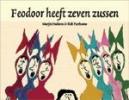 <b>Marjet Huiberts &amp;</b>,Feodoor heeft zeven zussen