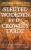 Hajo Banzhaf en B. Theler, Sleutelwoorden bij de Crowley-Tarot