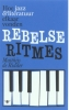 <b>Matthijs de Ridder</b>,Rebelse ritmes