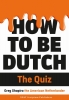 G. Shapiro, How to Be Dutch the Quiz