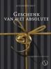<b>Alexander Smit</b>,Geschenk van het absolute