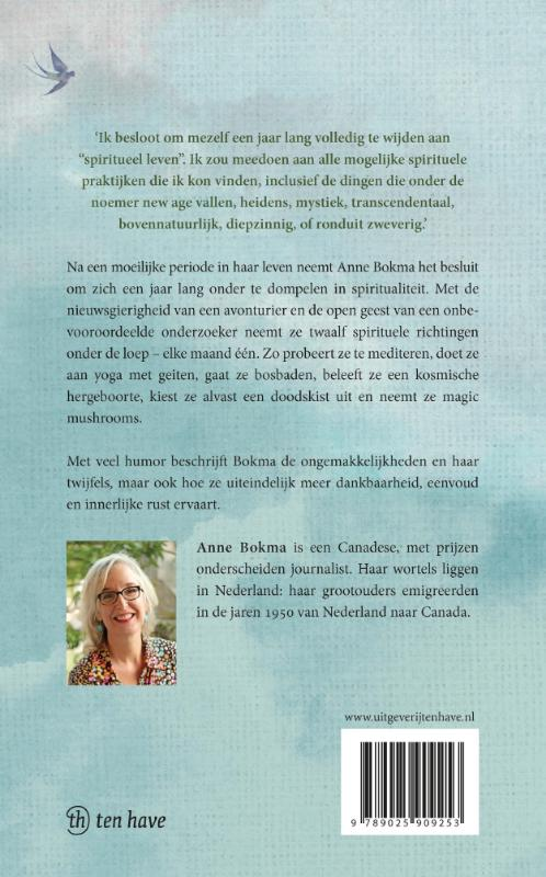 Anne Bokma,Het jaar waarin ik spiritueel probeerde te leven