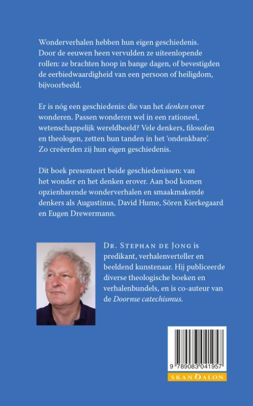 Stephan de Jong,Een kleine geschiedenis van het wonder