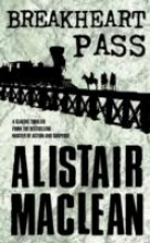 Alistair MacLean Breakheart Pass