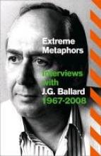 Ballard, J. G. Extreme Metaphors