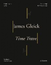 James Gleick Time Travel