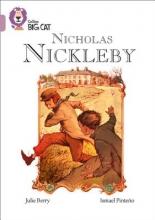 Berry, Julie Collins Big Cat -- Nicholas Nickleby