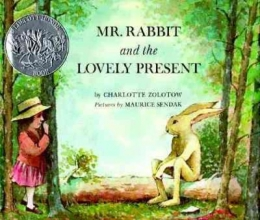 Zolotow, Charlotte Mr. Rabbit and the Lovely Present