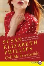 Phillips, Susan Elizabeth Call Me Irresistible
