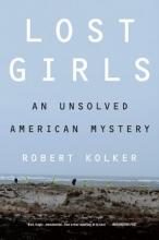 Kolker, Robert Lost Girls