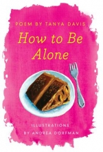 Davis, Tanya How to Be Alone