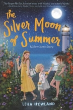Howland, Leila The Silver Moon of Summer