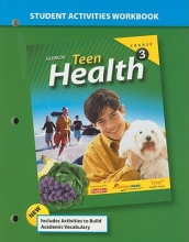 McGraw-Hill Education Teen Health Course 3 Student Activities Workbook