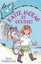 Mairi Hedderwick Katie Morag Of Course!