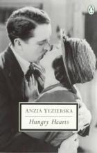 Yezierska, Anzia Hungry Hearts