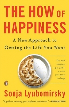 Lyubomirsky, Sonja The How of Happiness