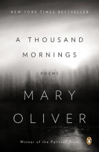 Oliver, Mary A Thousand Mornings