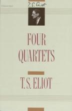 Eliot, T. S. Four Quartets