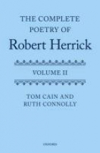 Tom Cain,   Ruth Connolly The Complete Poetry of Robert Herrick