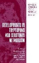 Graziella Allegri,   Carlo V.L. Costa,   Eugenio Ragazzi,   Hans Steinhart Developments in Tryptophan and Serotonin Metabolism