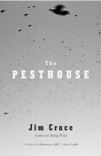 Crace, Jim The Pesthouse