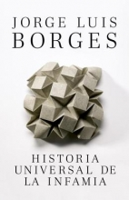 Borges, Jorge Luis Historia Universal de la infamia A Universal History of Infamy