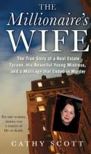 Scott, Cathy The Millionaire`s Wife