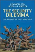Ken Booth,   Nicholas J. Wheeler The Security Dilemma