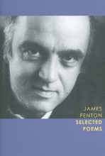 Fenton, James Selected Poems