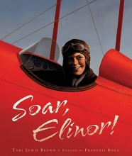Brown, Tami Lewis Soar, Elinor!