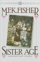 Fisher, M. F. K. Sister Age
